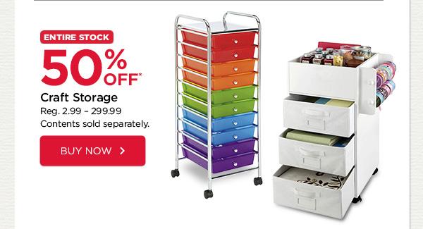 50% OFF. Craft Storage. Buy Now