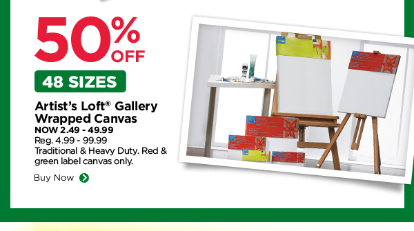 50% OFF 48 Sizes. Artist's Loft® Gallery Wrapped Canvas